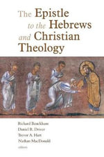 The Epistle to the Hebrews and Christian Theology