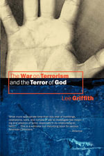 The War on Terrorism and the Terror of God - Lee Griffith