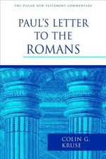 Paul's Letter to the Romans - Colin G. Kruse