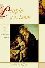 People of the Book : Christian Identity and Literary Culture :  Christian Identity and Literary Culture - David Lyle Jeffrey