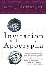 Invitation to the Apocrypha - S.J. Daniel J. Harrington