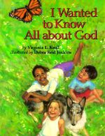 I Wanted to Know All about God - Virginia Kroll