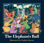 The Elephant's Ball - Pauline Baynes