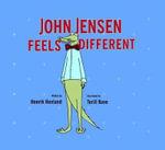 John Jensen Feels Different - Henrik Hovland