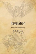 The Revelation : A Shorter Exegetical Commentary - Gregory Beale