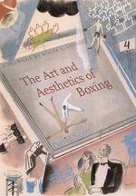 The Art and Aesthetics of Boxing - David Scott