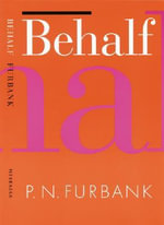 Behalf - P. N. Furbank