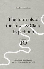 Journals of the Lewis and Clark Expedition : v. 10 - Meriwether Lewis