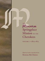 The Moravian Springplace Mission to the Cherokees