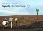 Drylands, a Rural American Saga - Steve Turner
