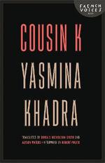 Cousin K - Yasmina Khadra