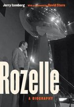 Rozelle : A Biography - Jerry Izenberg