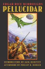 Pellucidar : Commemorative Edition - Edgar Rice Burroughs