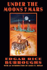 Under the Moons of Mars - Edgar Rice Burroughs