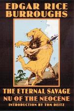 The Eternal Savage : Nu of the Neocene - Edgar Rice Burroughs
