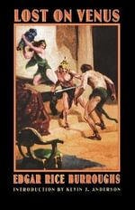 Lost on Venus : Complete and Restored - Edgar Rice Burroughs