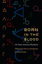 Born in the Blood : On Native American Translation