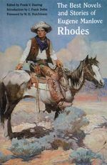 The Best Novels and Stories of Eugene Manlove Rhodes - Eugene Manlove Rhodes