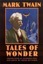 Tales of Wonder : Bison Frontiers of Imagination - Mark Twain