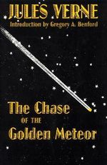 The Chase of the Golden Meteor : Mini Modern Classics - Jules Verne