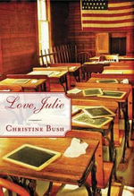 Love, Julie - Christine Bush