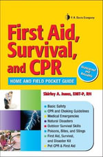 First Aid, Survival and CPR : Home and Field Pocket Guide - Shirley A. Jones