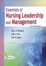 Essentials of Nursing Leadership and Management - Diane K Whitehead
