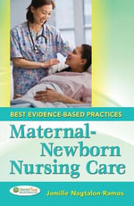 Maternal-Newborn Nursing Care : Best Evidence-Based Practices - Jamille Nagtalon-Ramos