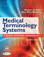 Medical Terminology Systems (text Only) : A Body Systems Approach - Barbara A. Gylys