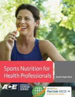 Sports Nutrition for Health Professionals - Natalie Digate Muth