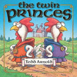 The Twin Princes - Tedd Arnold
