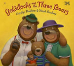 Goldilocks and the Three Bears - Caralyn Buehner
