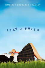 Leap of Faith - Kimberly Brubaker Bradley
