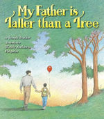 My Father Is Taller Than a Tree - Joseph Bruchac