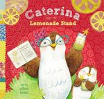 Caterina and the Lemonade Stand - Erin Eitter Kono
