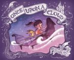 Once Upon a Cloud - Claire Keane