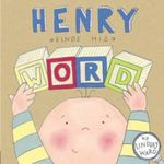 Henry Finds His Word - Lindsay Ward