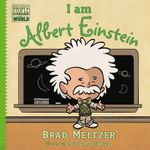 I am Albert Einstein - Brad Meltzer