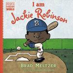 I Am Jackie Robinson - Brad Meltzer