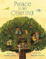 Peace is an Offering - Annette LeBox
