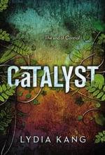 Catalyst - Lydia Kang