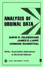 Analysis of Ordinal Data : Quantitative Applications in the Social Sciences - David K. Hildebrand