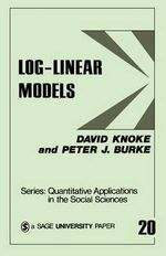 Log-linear Models - David Knoke