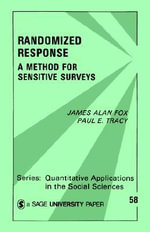 Randomized Response : A Method for Sensitive Surveys - James Alan Fox