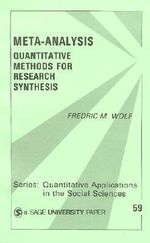 Meta-Analysis : Quantative Methods for Research Synthesis