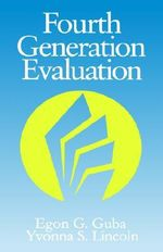 Fourth Generation Evaluation - Egon G. Guba
