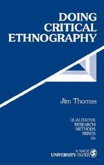Doing Critical Ethnography - Jim Thomas
