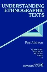 Understanding Ethnographic Texts - Paul Anthony Atkinson