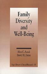 Family Diversity and Well Being - Alan C. Acock