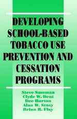 Developing School-based Tobacco Use Prevention and Cessation Programs - Steve Sussman